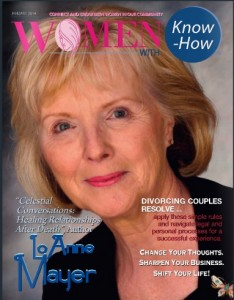 January 2014 cover of Women With Know-How magazine, featuring photo of Lo Anne Mayer, author of Celestial Conversations: Healing Relationships After Death - Click to link to online edition
