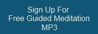 Sign up for a free guided meditation MP3 file